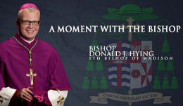 'A Moment with the Bishop' video on YouTube